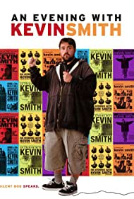 An Evening with Kevin Smith (2002) Poster - Movie Forum, Cast, Reviews