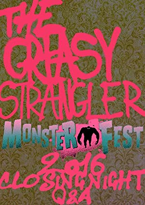 The Greasy Strangler: Monster Fest 2016 Q&A