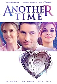 Arielle Kebbel, Justin Hartley, and Chrishell Stause in Another Time (2018)