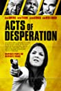 Acts of Desperation (2018) Poster