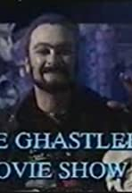 The Ghastlee Movie Show