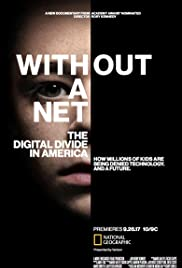 Without a Net: The Digital Divide in America