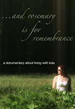 And Rosemary Is for Remembrance