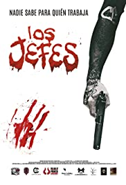 Watch Los jefes (2015) Online Full Movie Free
