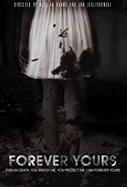 Forever Yours Poster
