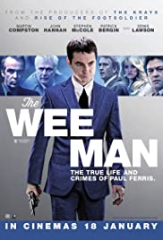 The Wee Man (2013) Poster - Movie Forum, Cast, Reviews