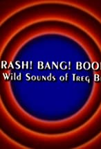 Primary image for Behind the Tunes: Crash! Bang! Boom! - The Wild Sounds of Treg Brown