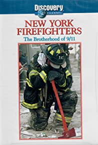 Primary photo for New York Firefighters: The Brotherhood of September 11