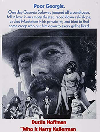 Who Is Harry Kellerman and Why Is He Saying Those Terrible Things About Me? (1971) 720p