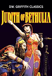 Judith of Bethulia (1914) Poster - Movie Forum, Cast, Reviews