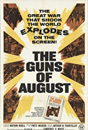 The Guns of August(1964) Poster - Movie Forum, Cast, Reviews