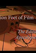 A Million Feet of Film: The Editing of Apocalypse Now