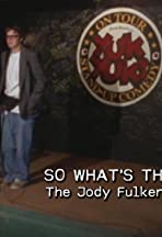 So What's the Deal? The Jody Fulkerson Story