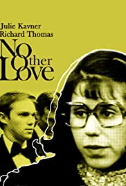 No Other Love (1979) Poster - Movie Forum, Cast, Reviews