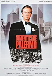 Dimenticare Palermo (1990) Poster - Movie Forum, Cast, Reviews