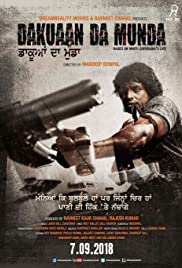 Watch Dakuaan Da Munda (2018) Punjabi Full Movie Free Download