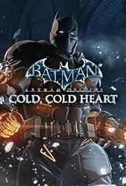 Batman Arkham Origins: Cold, Cold Heart Poster