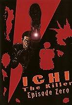 Ichi the Killer: Episode 0