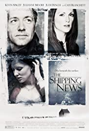 The Shipping News (2001) Poster - Movie Forum, Cast, Reviews