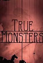 True Monsters