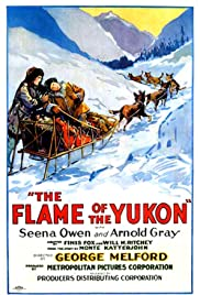 The Flame of the Yukon Poster