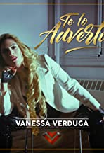 Vanessa Verduga: Te lo advertí
