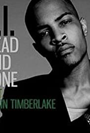 T.I. Feat. Justin Timberlake: Dead and Gone Poster