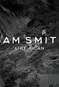 Primary photo for Sam Smith: Like I Can