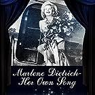Marlene Dietrich: Her Own Song (2001)