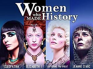Where to stream Frauen, die Geschichte machten