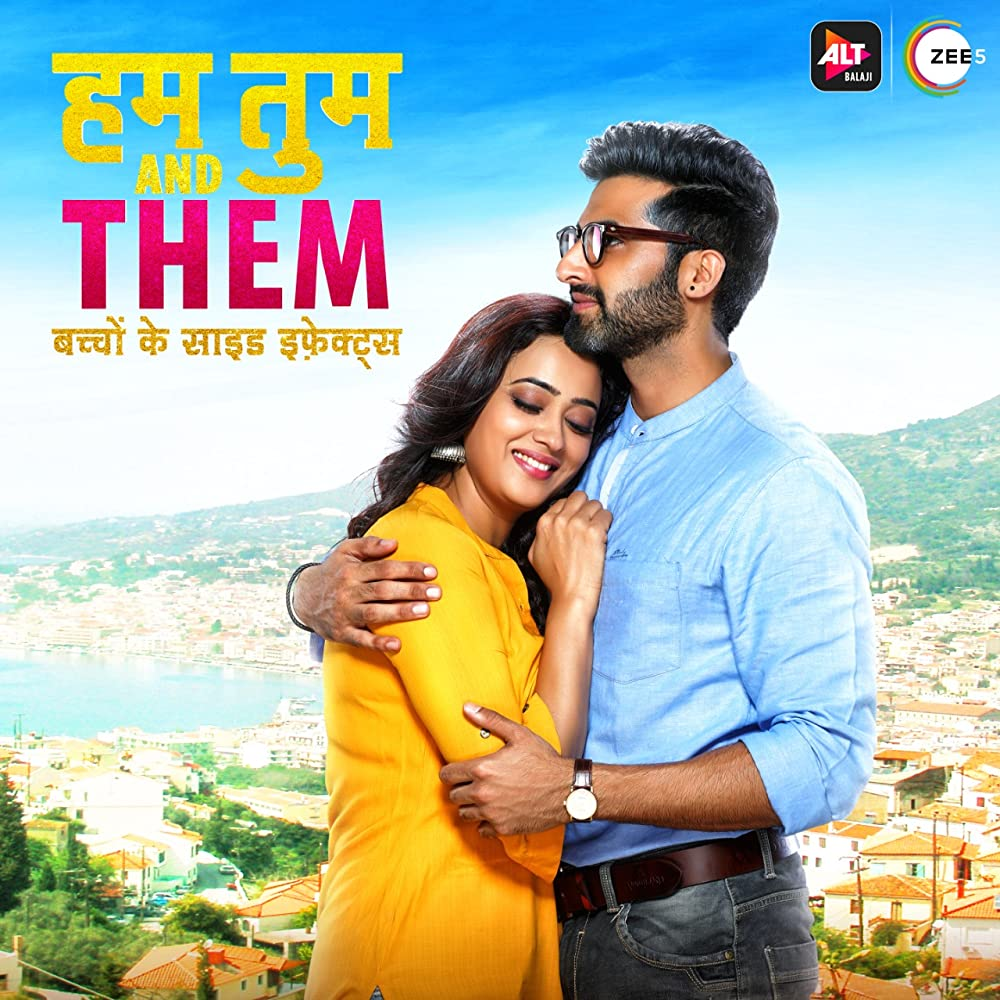 Hum Tum and Them S01 2019 Web Series Hindi WebRip All Episodes 300mb 480p 1GB 720p