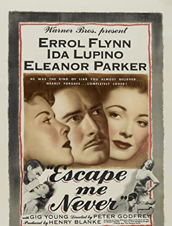Escape Me Never (1947) 1080p