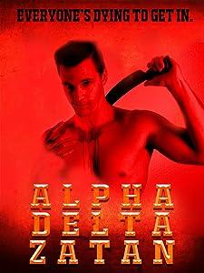 Best downloadable movies Alpha Delta Zatan by Brandon Ruckdashel [Full]
