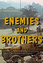 Enemies and Brothers Poster