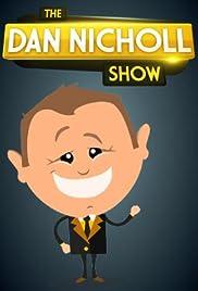 The Dan Nicholl Show Poster