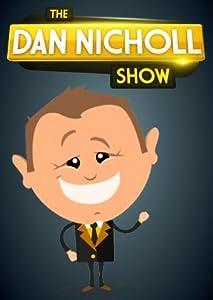 Films téléchargeables torrent The Dan Nicholl Show: Episode #2.14 [720x320] [WQHD] [hdrip]