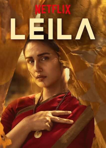 Leila (2019) S01 Ep (01-06) NF WEB-HD [Hindi + Eng] 900MB MSub