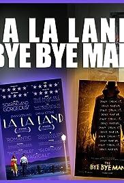 La La Land and Bye Bye Man Poster