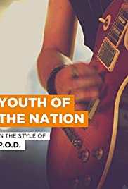 P O D : Youth of the Nation (Video 2001) - IMDb