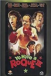 Yo hice a Roque III(1993) Poster - Movie Forum, Cast, Reviews