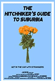 The Hitchhiker's Guide to Suburbia Poster