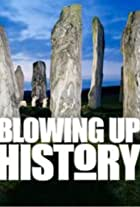 Blowing Up History