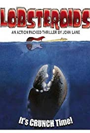 Lobsteroids, the Movie? Poster