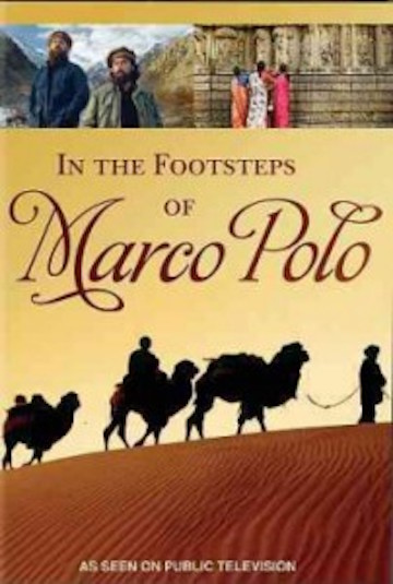 In the Footsteps of Marco Polo (2008)