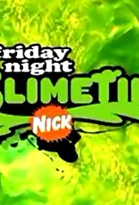 Primary photo for Friday Night Slimetime