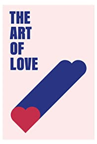 Primary photo for The Art of Love