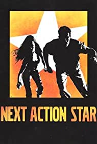 Next Action Star (2004)