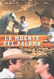 La muerte del Palomo Poster