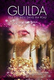 Guilda: Elle est bien dans ma peau Poster