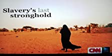 Slavery's Last Stronghold (2012 TV Movie)